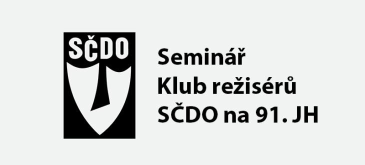 Rozborový seminář Klub režisérů SČDO na 91. JH