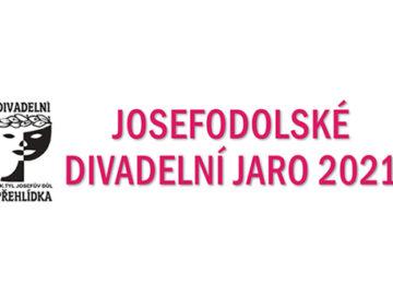 Josefodolské divadelní jaro 2021 - program