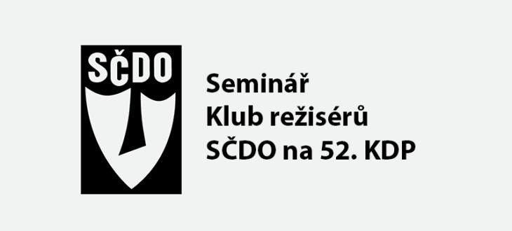 Seminář SČDO na 52. KDP 2021